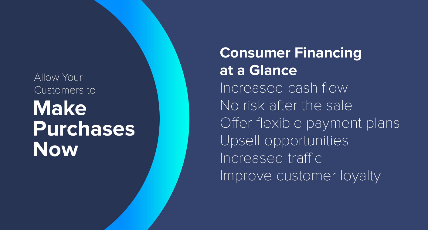 Offer Consumer Financing to Improve Sales and Customer